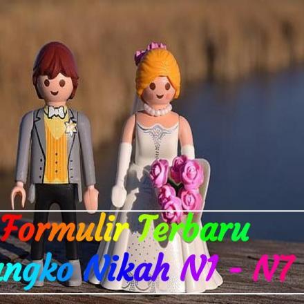 Formulir Terbaru Blangko Nikah Model N1 N2 N3 N4 N5 N6 N7