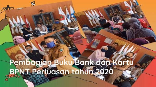 Pembagian Buku Bank Program Bantuan Pangan Non Tunai (BPNT) Perluasan Tahun 2020 Desa Cugung